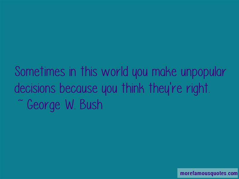 Quotes About Unpopular Decisions