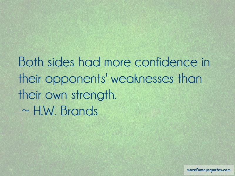 Quotes About Weaknesses And Strength