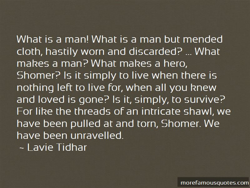 Quotes About What Makes A Hero