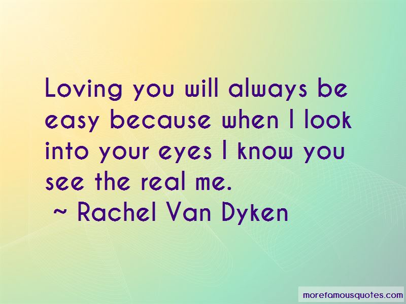 Quotes About When I Look Into Your Eyes