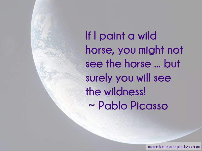 Quotes About Wild Horse: top 54 Wild Horse quotes from ...