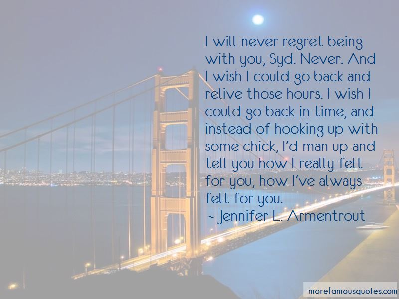 Regret Being With You Quotes