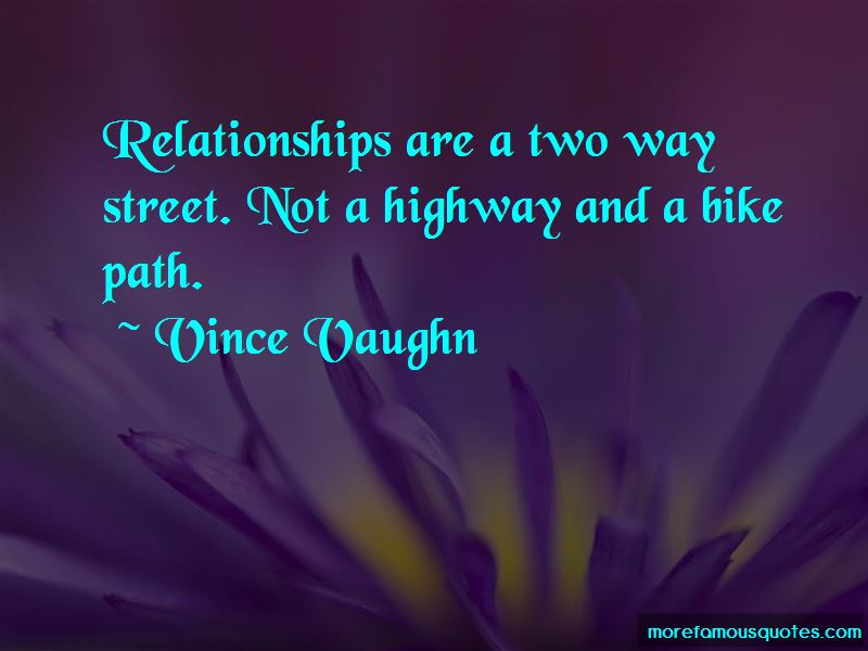 Relationships Are A 2 Way Street Quotes