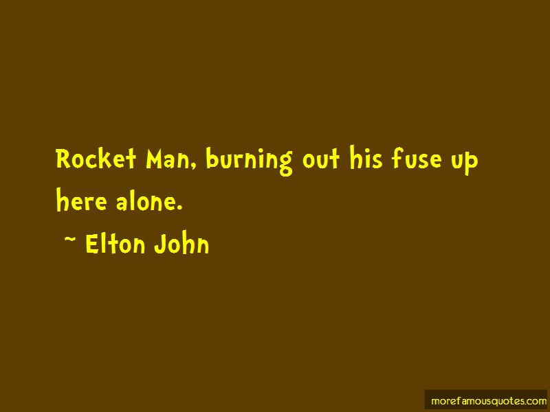 Rocket Man Quotes Pictures 2