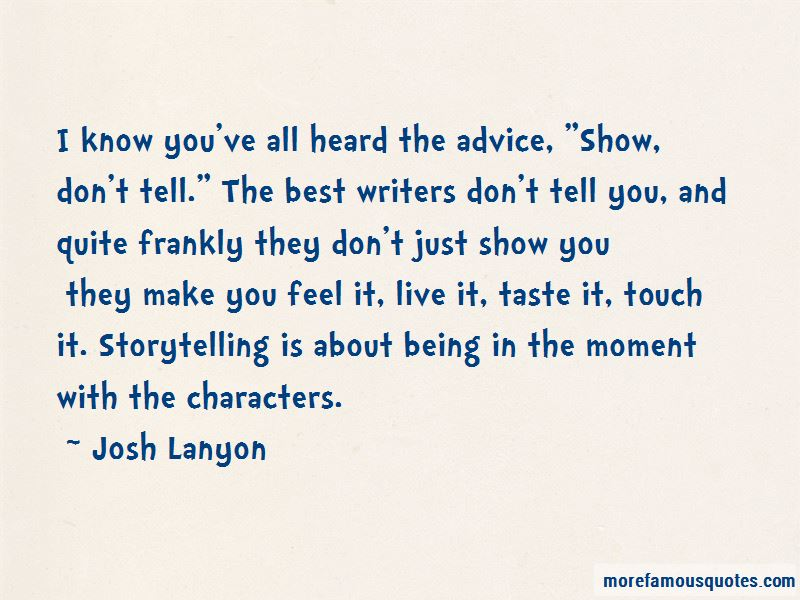 Show Don't Tell Quotes Pictures 4