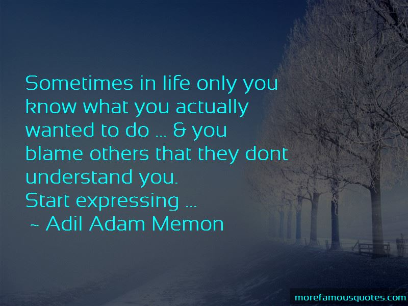 Sometimes You Just Don't Know What To Do Quotes Pictures 3
