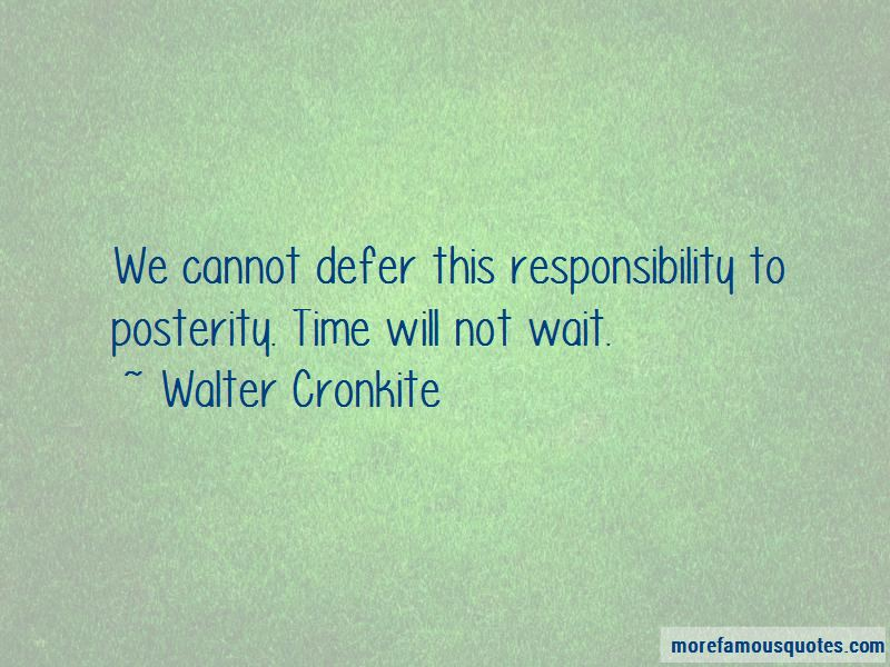 Time Will Not Wait Quotes