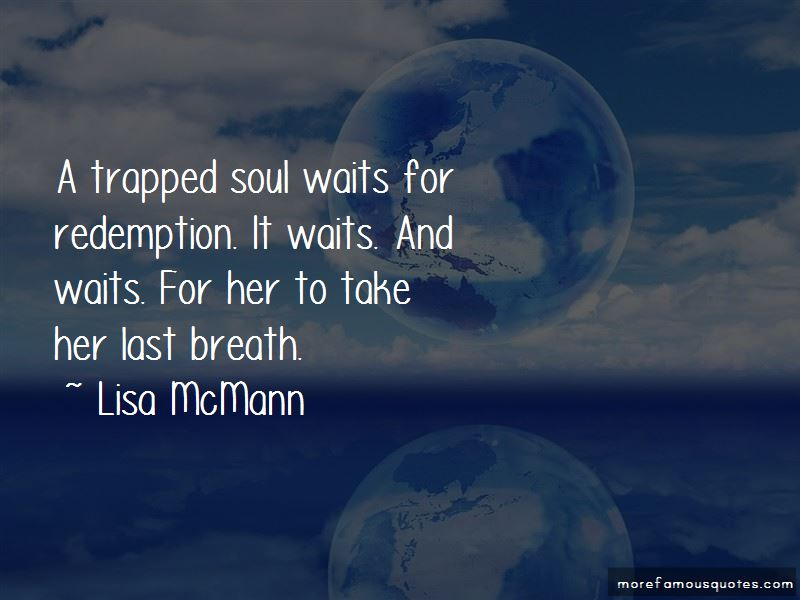 Trapped Soul Quotes