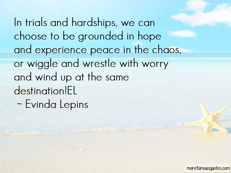 Trials And Hardships Quotes