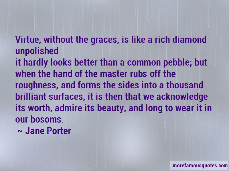 Unpolished Diamond Quotes