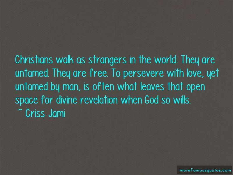 Untamed Love Quotes