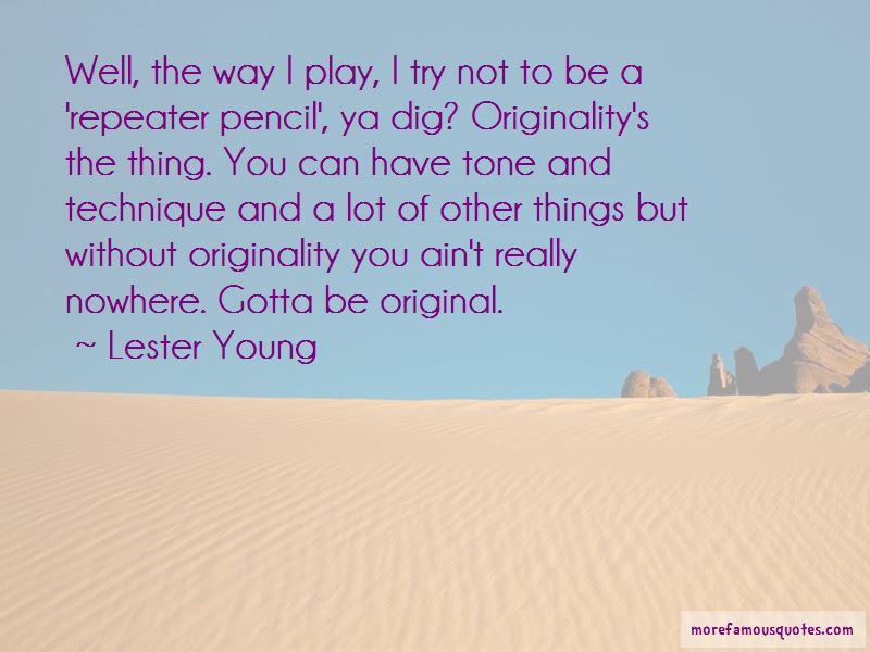 Ya Dig Quotes