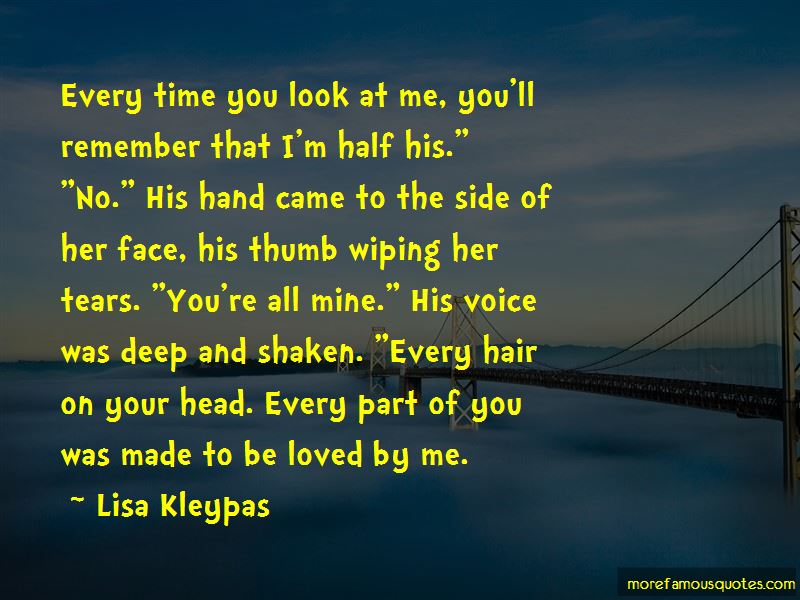 You're All Mine Quotes: Top 6 Quotes About You're All Mine