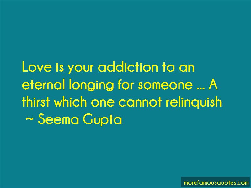 Addiction To Love Quotes