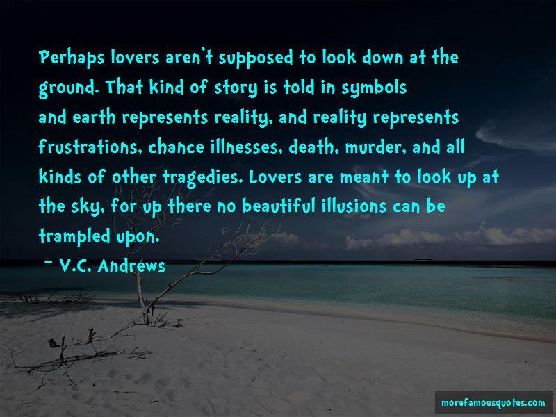 Beautiful Illusions Quotes