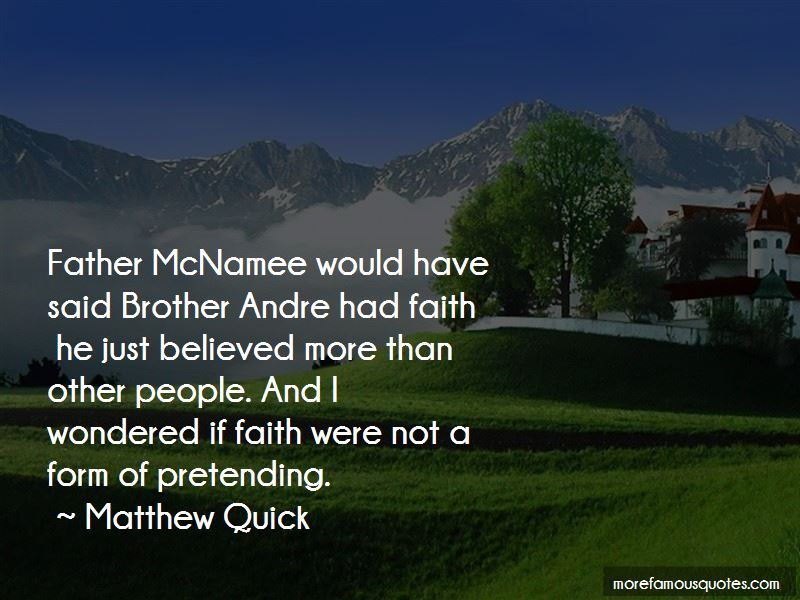 Brother Andre Quotes