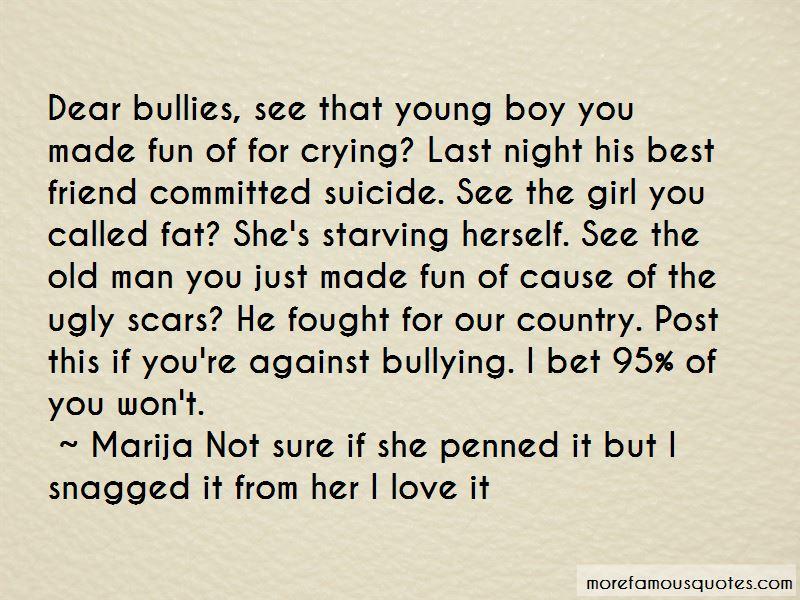 Dear Bullies Quotes