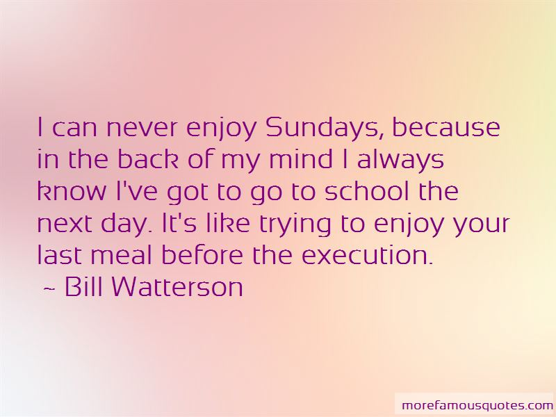 Enjoy Your Day At School Quotes