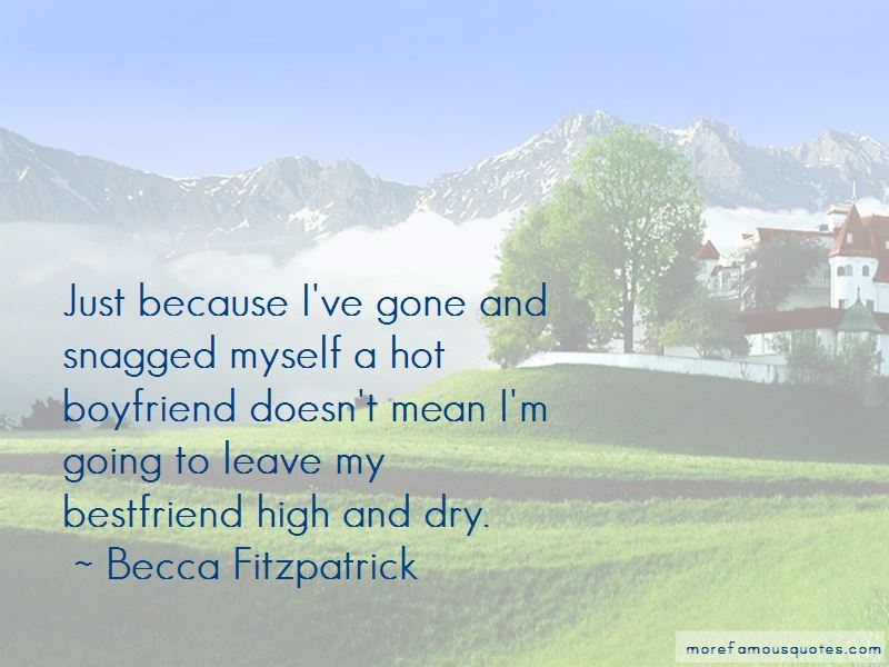 Ex Bestfriend Quotes: top 7 quotes about Ex Bestfriend from
