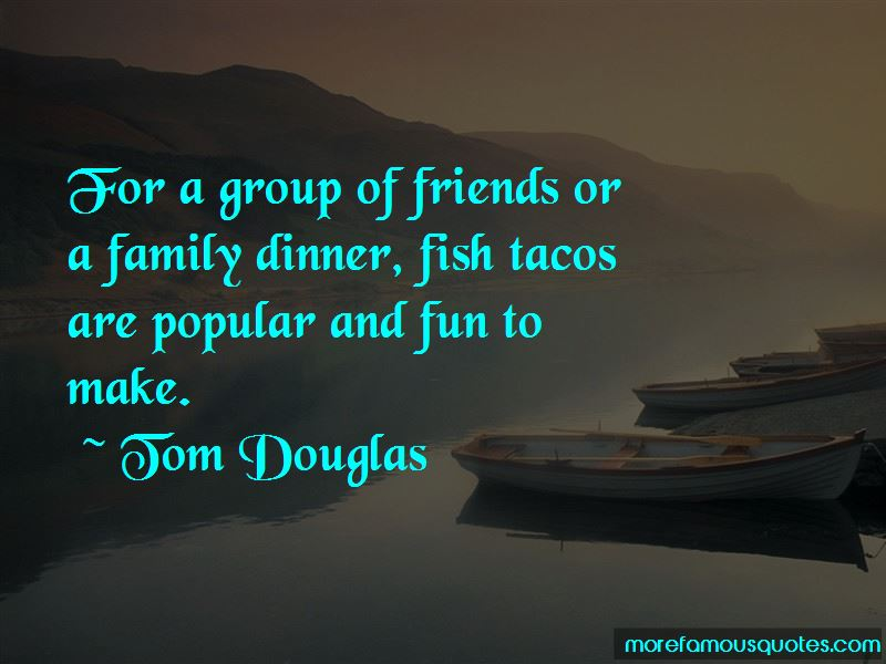 Fish Tacos Quotes Pictures 4