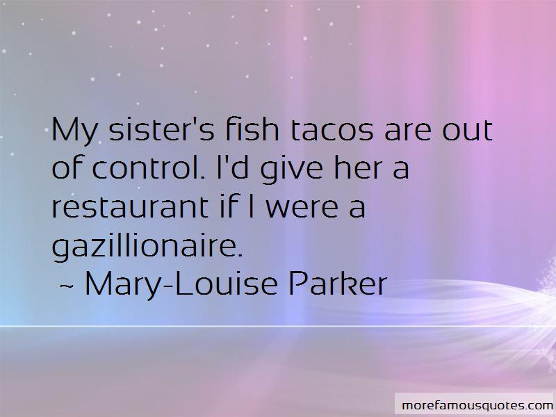 Fish Tacos Quotes
