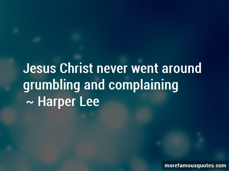 Grumbling And Complaining Quotes