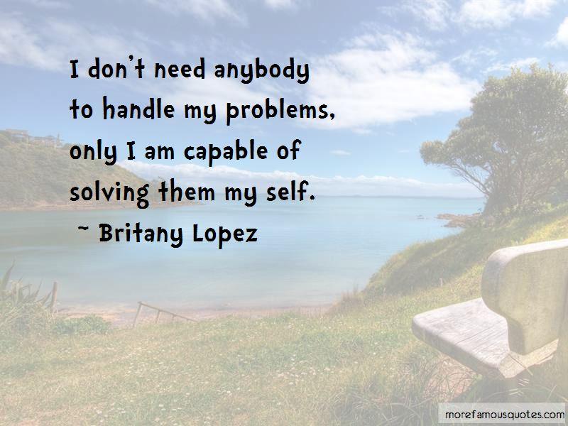 I Don't Need Anybody Quotes