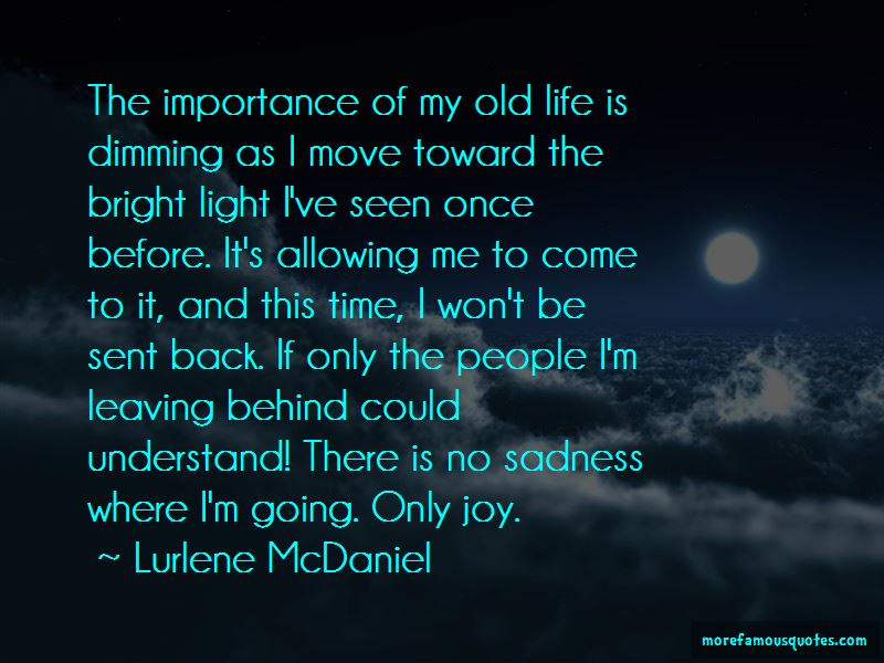 Leaving My Old Life Behind Quotes