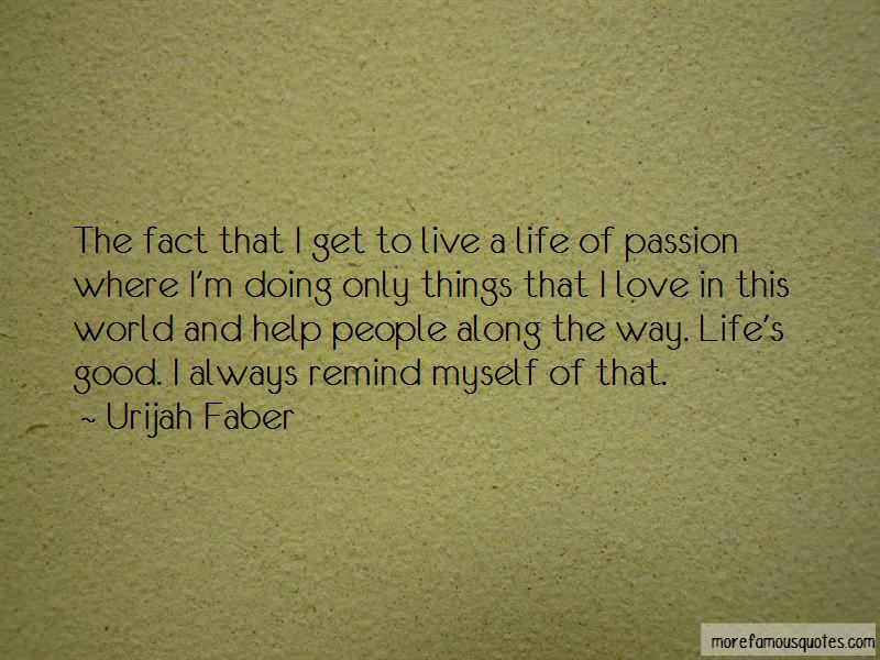 Live A Life Of Passion Quotes