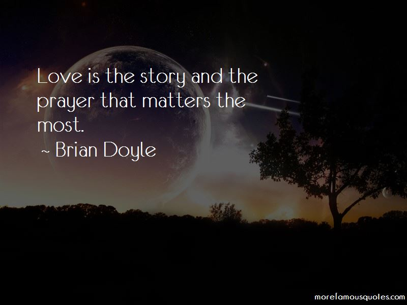 Love Matters Most Quotes