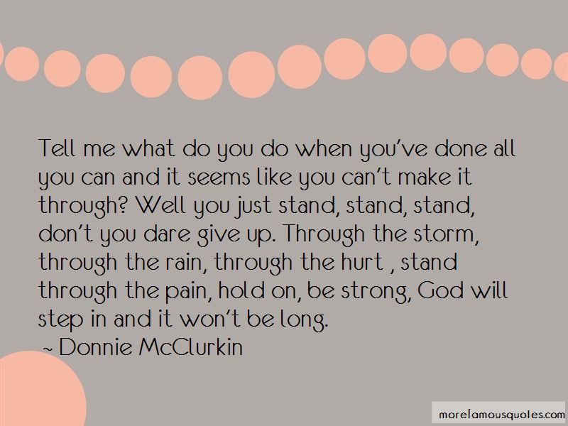 Make It Through The Storm Quotes