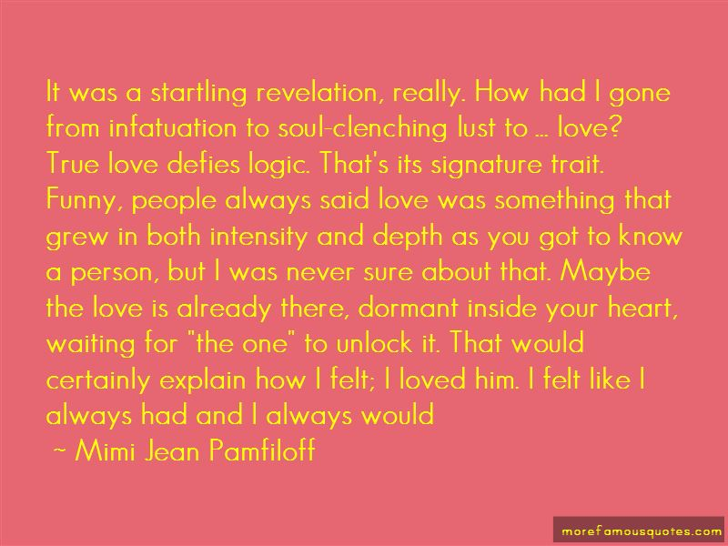 Never Explain Love Quotes