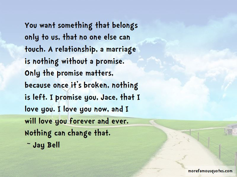 Nothing Will Ever Change My Love For You Quotes Pictures 3