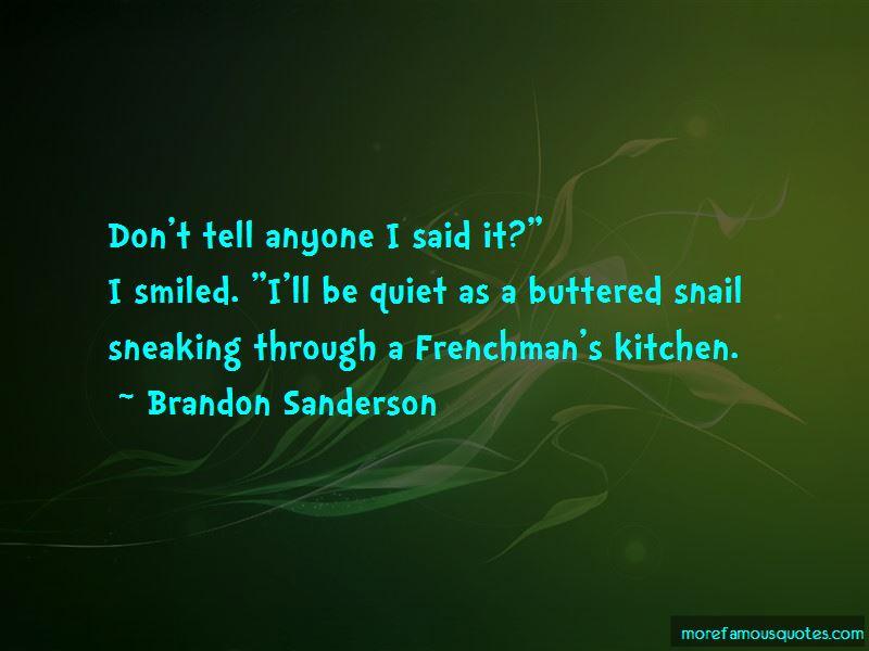 Quiet As Quotes Pictures 2