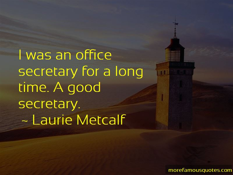 Quotes About A Good Secretary