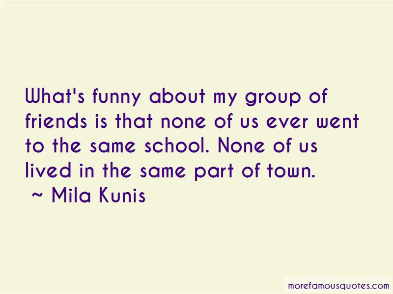 Quotes About A Group Of Friends Funny