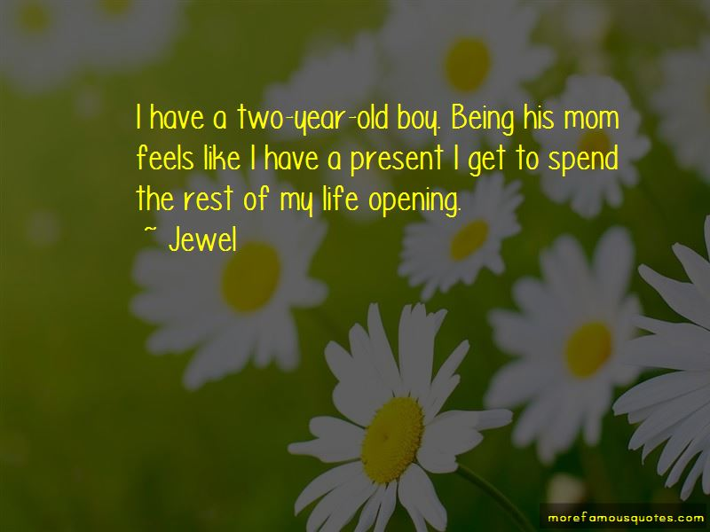 Quotes About A Two Year Old