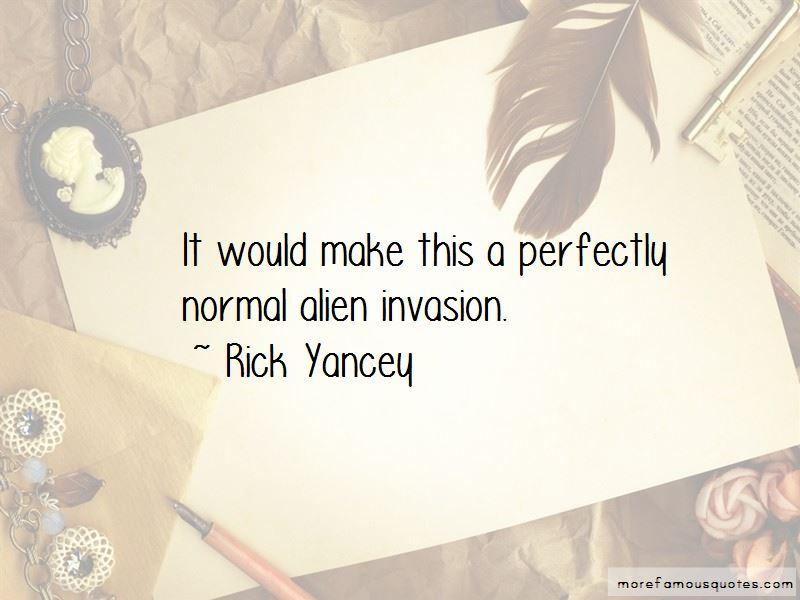 Alien Invasion Quotes Pictures 4