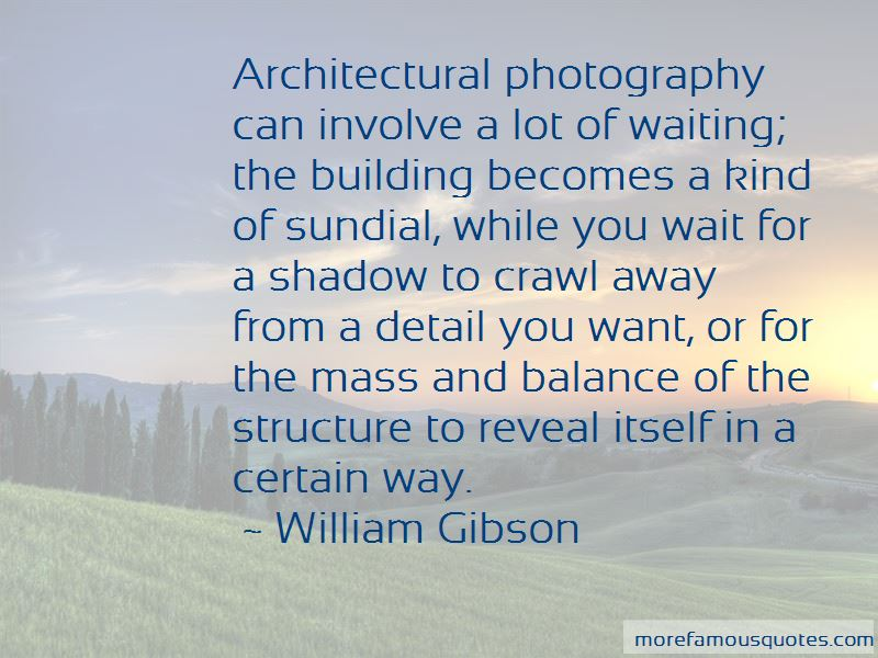 Quotes About Architectural Photography