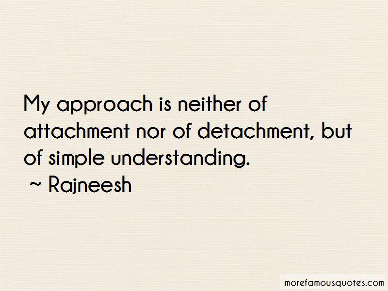 Quotes About Attachment And Detachment
