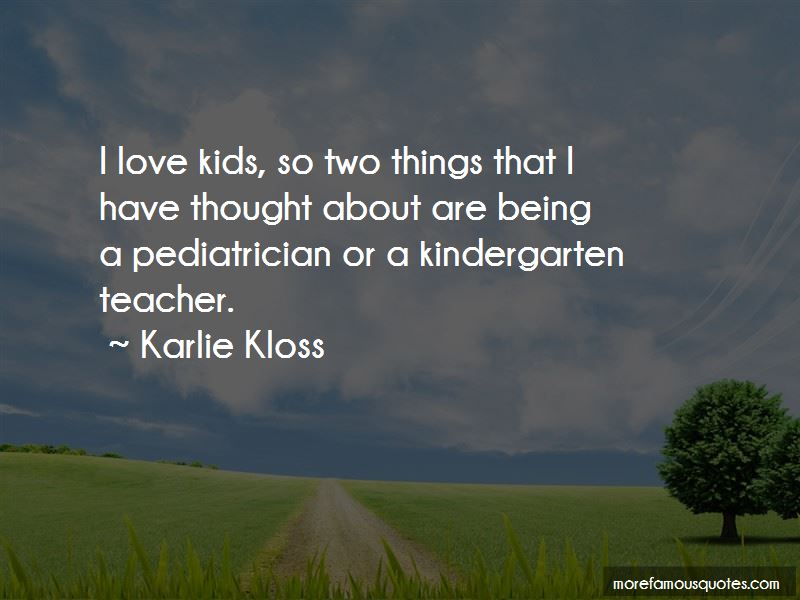 Quotes About Being A Kindergarten Teacher: top 3 Being A ...