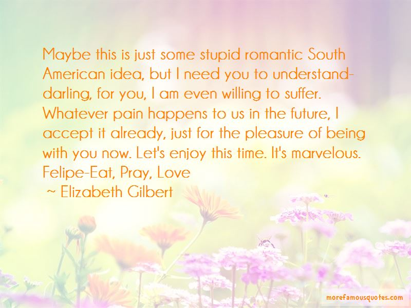 Being Stupid And In Love Quotes Pictures 3