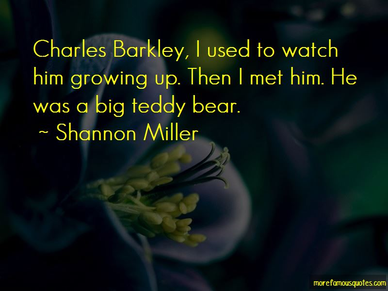 Quotes About Big Teddy Bear