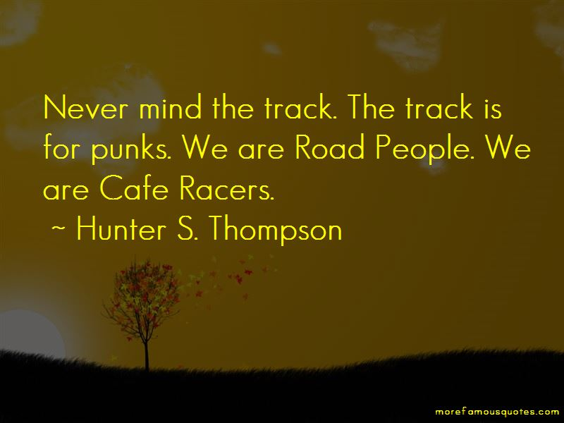 Quotes About Cafe Racers