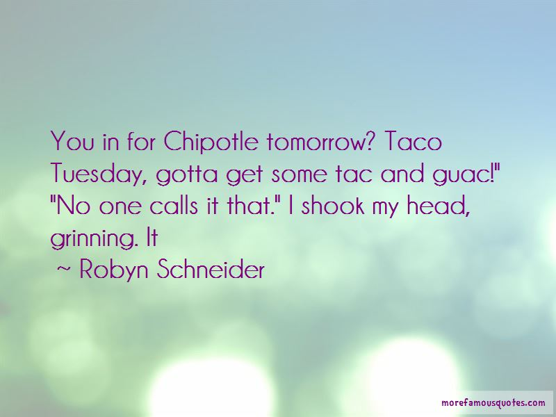 Quotes About Chipotle: top 14 Chipotle quotes from famous ...