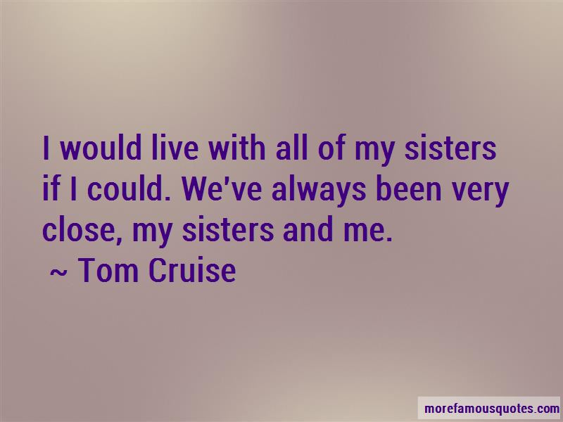 Close Sisters Quotes Pictures 2