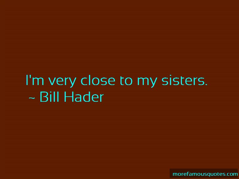 Quotes About Close Sisters