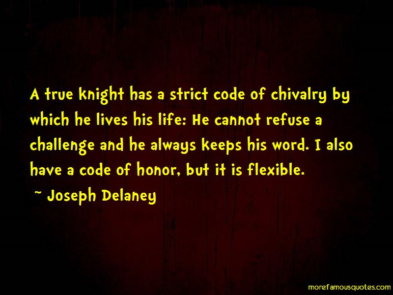 Code Of Chivalry Quotes Pictures 3