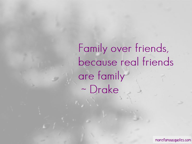 Quotes About Family Over Friends