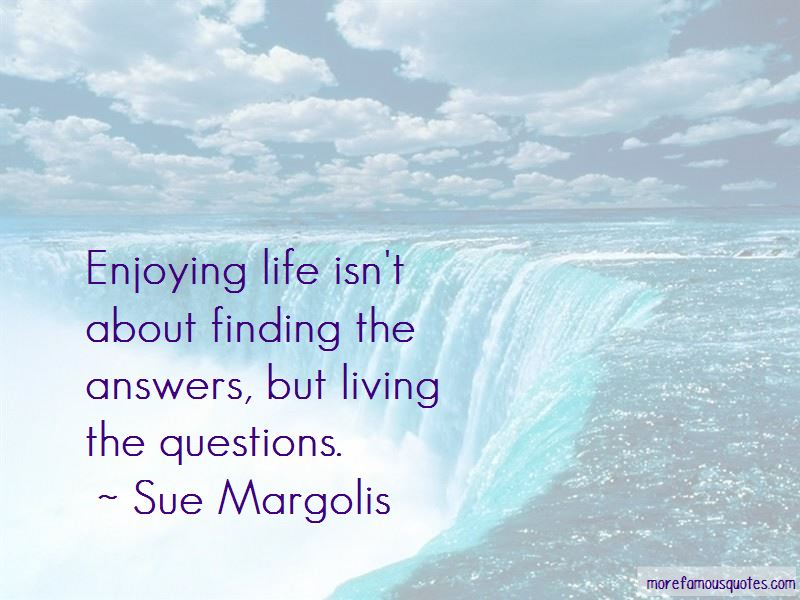 Finding The Answers In Life Quotes Pictures 4